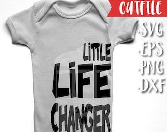 New Baby Svg - New Born Svg - SVG Cut File - Little Life Changer Svg Cut File - Baby Shower Svg Cut File - Baby Boy Svg Cut File - Baby Girl