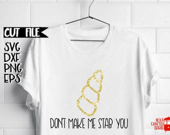 Dont Make Me Stab You Svg - Unicorn Svg - Adult Trendy Svg - Adult Hipster Svg - Sarcastic Svg - Adult Unicorn Svg - Silhouette File  Cricut