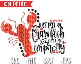 Crawfish Svg Cut File - Craw Fish Svg Cut File - Cray Fish Svg Cut File - Craw Fish Boil Svg Cut File - Just Peel My Crawfish & Tell Me I'm