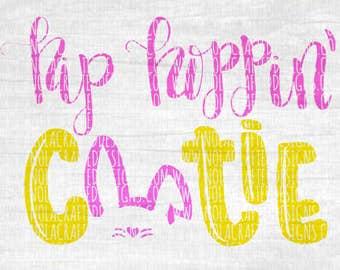 Easter Svg Cut File - Bunny Svg Cut File - Easter Bunny Svg Cut File - Hip Hoppin Cutie Svg Cut File - My First Easter Svg Cut File