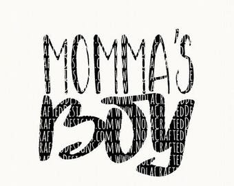 Mothers Day Svg Cut File - Boys Mothers Day Svg Cut File - Momma's Boy Svg Cut File - Mamma's Boy Svg Cut File - New Baby Svg Cut File