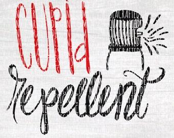Love Svg Cut File - Cupid Repellent Svg Cut File - Valentines Day Svg Cut File - Boys Valentines Svg Cut File