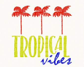 Trendy Svg Cut File - Tropical Vibes Svg Cut File - Beach Trip Svg Cut File - Boy Summer Svg Cut File - Cruise Svg Cut File - Island Vibes
