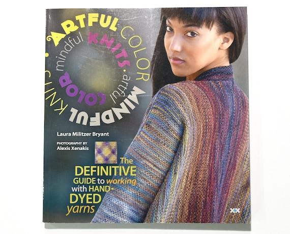 Artful Color Mindful Knits By Laura Bryant Destash Knitting Etsy