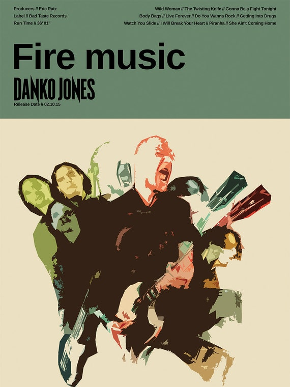 Danko Jones Poster - Fire Music - Custom Band Posters - Canadian Rock Band  - John 'JC' Calabrese, Rich Knox - Rock, Alternative Gift, Music