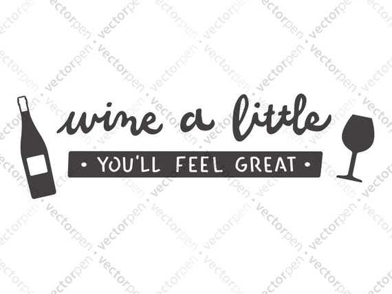 Wine A Little Svg Wine Art For Scrapbooking Cricut And Etsy