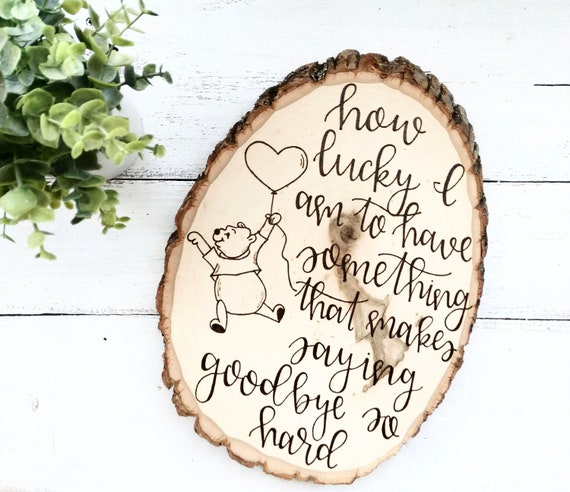 Winnie The Pooh Quote How Lucky I Am To Have Something That Etsy