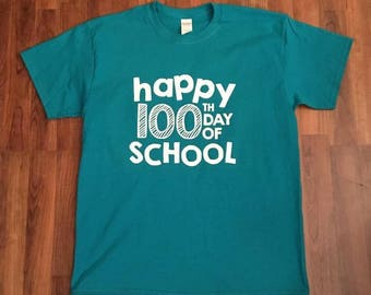 Happy 100th Day of School || Teacher Shirt