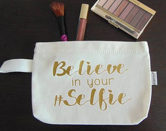 Believe in your #Selfie make up bag, cosmetics case, toiletries bag, travel bag