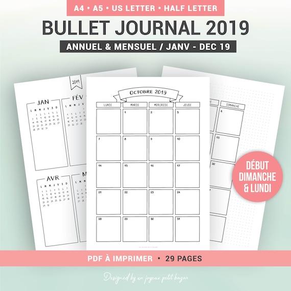 Calendrier 2019 Bullet Journal.Calendrier Bullet Journal 2019 Imprimable En Version Datee Annuelle Et Mensuelle Recharge En Francais Pour Planner Ou Organiseur A5 Et A4