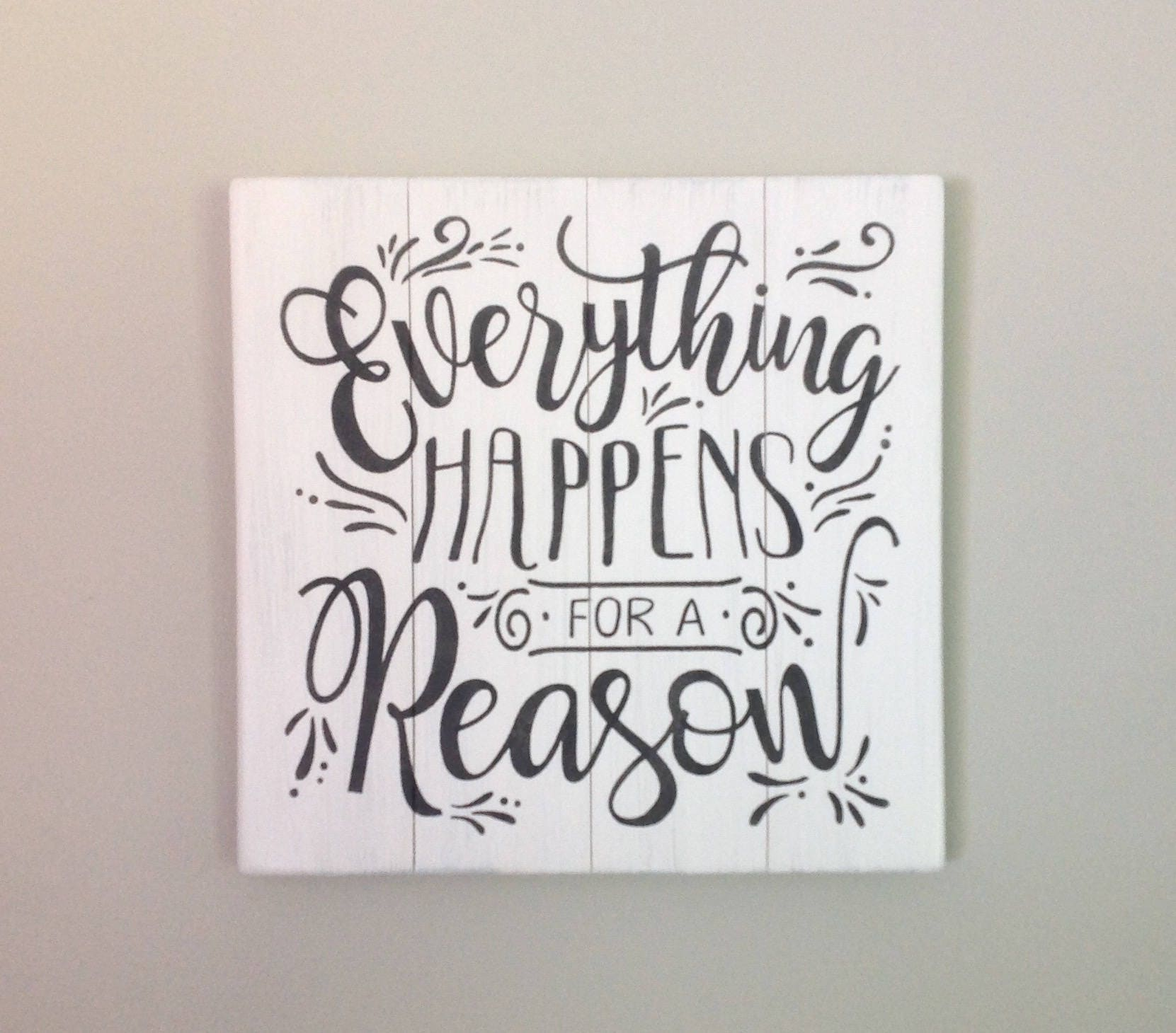 Everything Happens for a Reason sign farmhouse decor wood sign white ...