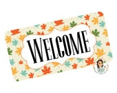 Fall Welcome Metal Wreath Sign - 6x12 quot Rectangle Shaped Fall Wreath Attachment - Fall Leaves Wreath Sign