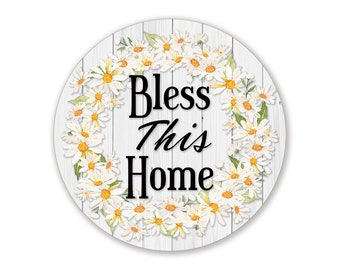 Bless This Home Daisy Wreath Sign - Choose Your Size Round Wreath Attachment for Spring Wreaths