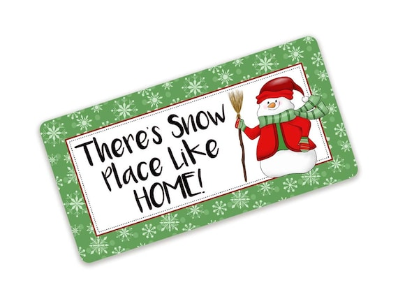 There/'s snow place like home wreath