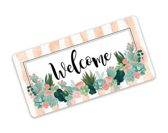 Desert Rose Welcome Sign - Cactus Sign - Succulent Sign - Wreath Attachment