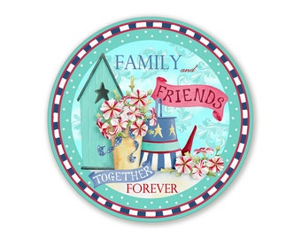 Family and Friends Together Forever Wreath Sign  - Choose Your Size Round Wreath Attachment
