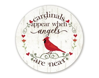 Cardinals Appear When Angels Are Near Sign for Wreaths - Choose Your Size Round Wreath Attachment