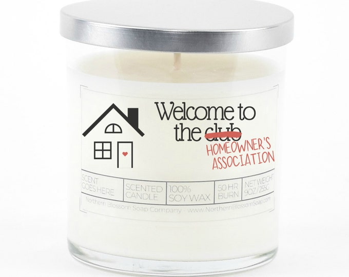 Funny Housewarming Gift, Custom Soy Candle, Personalized Gift, First Home Gift, New Home Gift, New House Gift, Closing Gift from Realtor