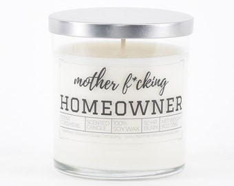 Mother F*cking Homeowner Candle