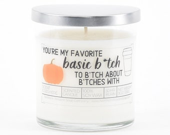 You're My Favorite Basic Bitch, Funny Gift for Best Friend, Coworker Gift, Pumpkin Spice Latte Lover Gift, Bestie Gift, Favorite Bitch Gift