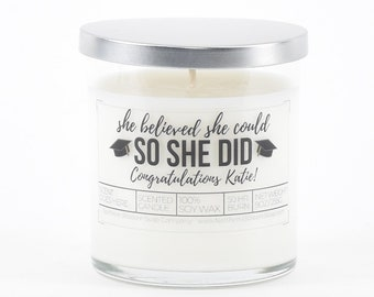 She Believed She Could So She Did Custom Soy Candle