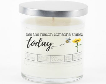 Bee The Reason Soy Candle