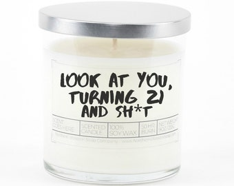 21st Birthday Soy Candle, Funny Birthday Gift, Birthday Gift for Her, Personalized Gift, Sister Gift, Best Friend Gift, Funny Daughter Gift