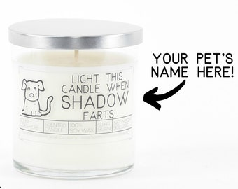 Custom New Pet Parent Gift, Funny Pet Gift, Funny Candle Gift, Birthday Dog Mom Gift, Dog Lover Gift, Light This Candle When The Dog Farts