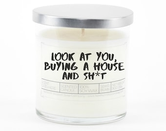 Look at You Buying a House and Shit Soy Candle
