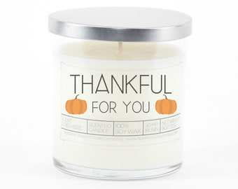 Thankful for You Candle, Fall Decoration, Personalized Gift, Soy Candle, Holiday Thanksgiving Autumn Decor, Fall Table Decor, Gift for Her