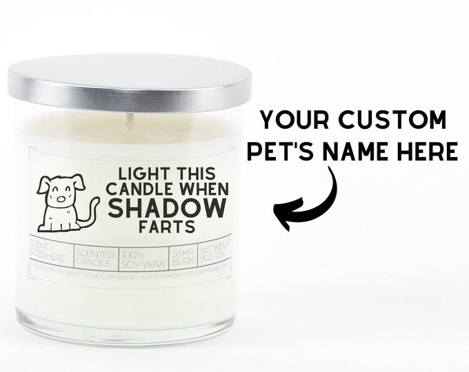 Light This Candle When The Dog Farts Custom New Pet Parent Gift, Funny Pet Gift, Funny Candle Gift, Birthday Dog Mom Gift, Dog Lover Gift,