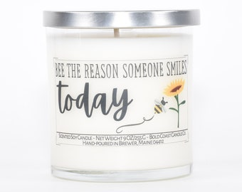 Bee The Reason Custom Soy Candle, Encouragement Gift, Sympathy Gift, Thinking of You Gift, Personalized Gift, Bumblebee Best Friend Gift