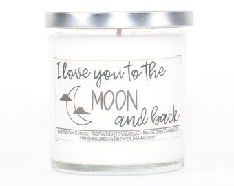 I Love You To The Moon and Back Soy Candle, Long Distance Valentines Day Gift, Anniversary Gift for Girlfriend, Boyfriend Gift, Couples Gift