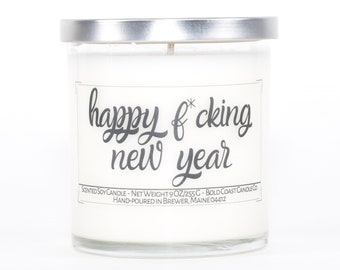 Happy F*cking New Year Candle, Funny New Years Gift Idea, Happy New Year, Funny Candle, Personalized Gift for Coworkers or Boss