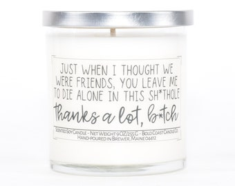 Goodbye Gift for Coworker, Funny Goodbye Gift for Friend, Gift for Best Friend, Moving Away Gift, Going Away Gift, Personalized Candle