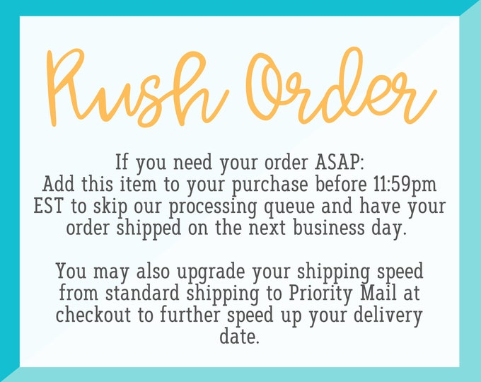 Rush My Order Addon - Please Read Description For Detailed Rush Order Information