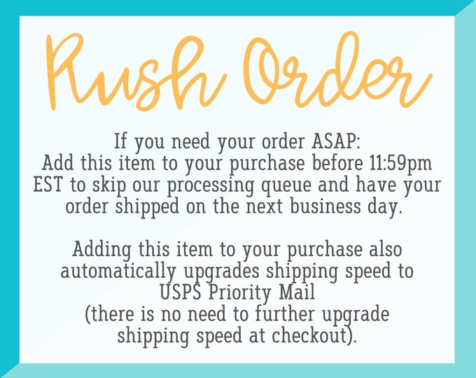 Rush My Order and Upgrade Shipping Speed Addon - Please Read Description For Detailed Rush Order Information