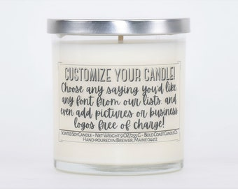 Customize Your Soy Candle, Personalized Gift for Her, Birthday Gift, Housewarming Gift, Sympathy Gift, Thank You Gift, Christmas Gift