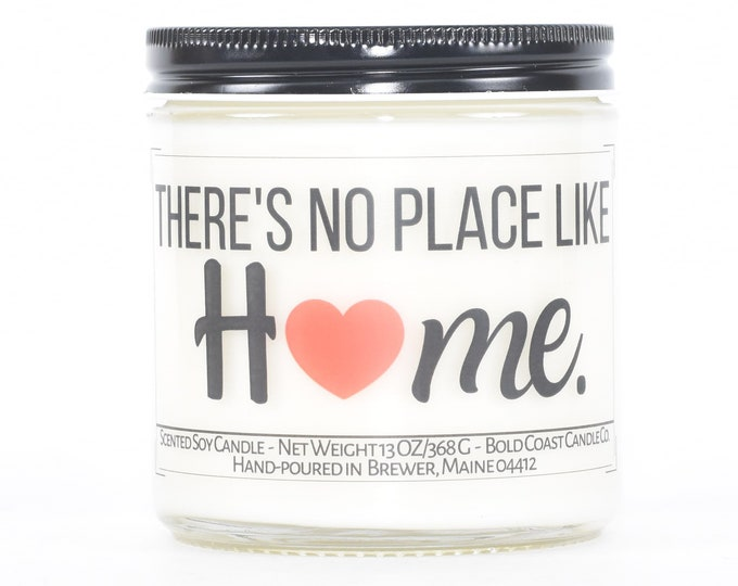 There's No Place Like Home Soy Candle, Housewarming Gift, First Home Gift, New Home Gift, New House Gift, Closing Gift from Realtor