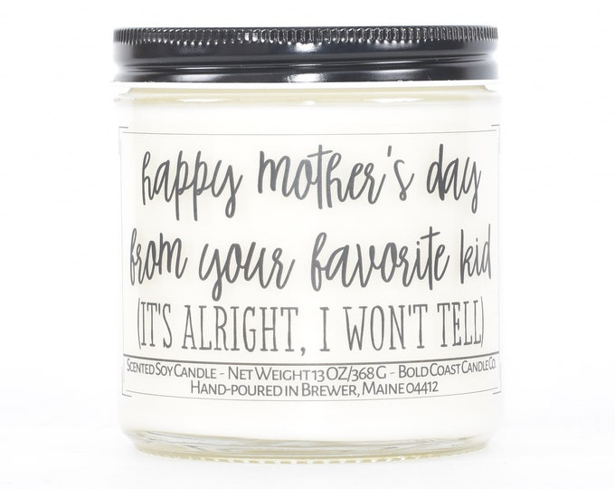 Happy Mother's Day from Favorite Kid, Funny Personalized Mother's Day Candle, Gift for Mom from Daughter, Gift for Grandma, Gift from Son