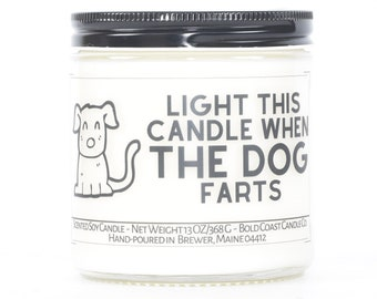 Custom New Pet Parent Gift, Funny Pet Gift, Candle Stocking Stuffer, Christmas Dog Mom Gift, Dog Lover, Light This Candle When The Dog Farts