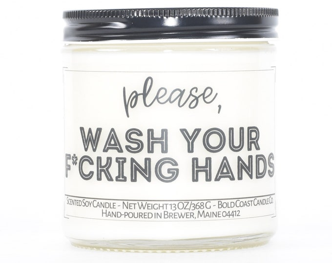 Wash Your Fcking Hands, Funny Bathroom Decor, Housewarming Decoration, Funny Custom Candle, Unique New Home Gift, Birthday Gift for Him