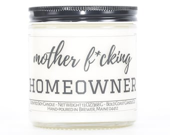 Mother F*cking Homeowner Candle, Funny Housewarming Gift, Funny Closing Gift From Realtor, First Home Gift, New House Gift, Funny Candle