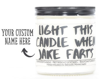 Light This Candle When He Farts, Personalized Wedding Gift, Funny Newlywed Gift, Custom Candle, Boyfriend Gift, Father's Day, Gifts for Her