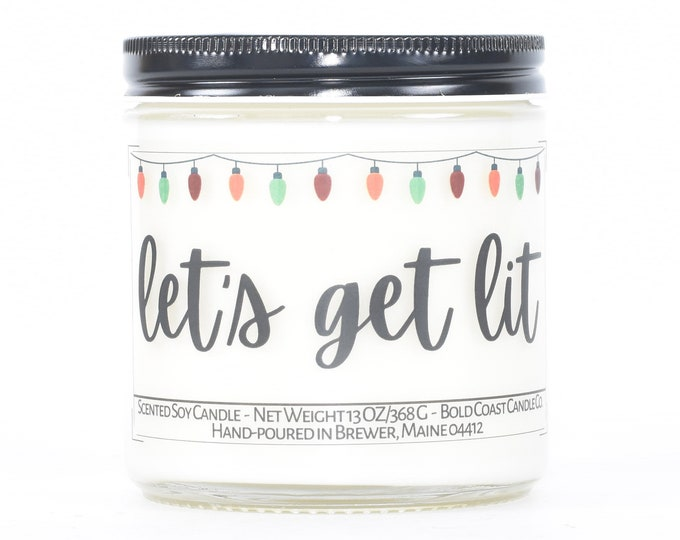 Let's Get Lit Candle, Funny Christmas Gift Idea, Personalized Holiday Decor, Stocking Stuffer, Best Friend Gift, Coworker Christmas Gift