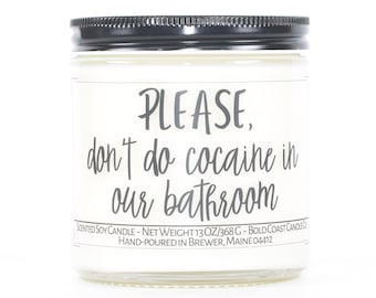 Please Don't Do Cocaine Custom Soy Candle, Personalized Funny Housewarming Gift, First Home Gift, New Home Gift, Closing Gift from Realtor