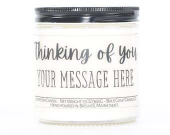 Thinking of You Custom Soy Candle, Encouragement Gift, Sympathy Gift, Memorial Gift, Personalized Gift, Best Friend Gift, Get Well Gift