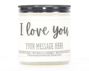 I Love You Personalized Gift, Custom Soy Candle, Valentine's Day Gift for Her, Gift for Women, Anniversary Gift for Girlfriend, Couples Gift