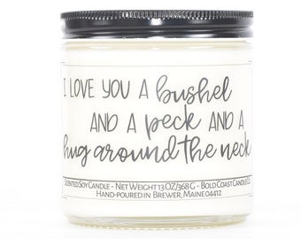 Anniversary Gift for Her, A Bushel and a Peck Custom Candle, Valentine's Day Gift, Gift for Girlfriend, Personalized Gift, Gift for Mom