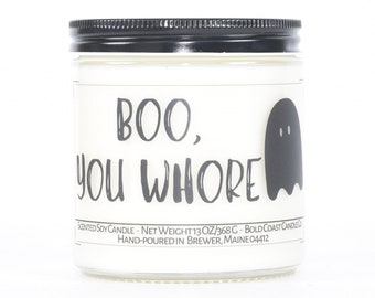 Boo You Whore, Funny Halloween Decor, Halloween Candle, Customizable Candle, Halloween Party Favor, Halloween Best Friend Gifts